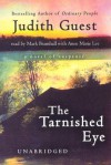 The Tarnished Eye: A Novel of Suspense (Audio) - Judith Guest