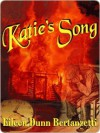 Katie's Song [Katie Shelton Series Book 1] - Eileen Bertanzetti