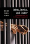 Crime, Justice, and Society: Criminology and the Sociological Imagination, with Free Powerweb - Ronald Berger, Patricia Searles