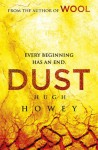 Dust: (Wool Trilogy 3) - Hugh Howey