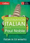Destination Italian with Paul Noble. Paul Noble - Paul Noble