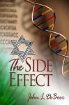 The Side Effect - John L. DeBoer