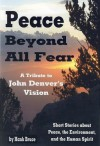 Peace Beyond All Fear: A Tribute to John Denver's Vision - Hank Bruce, Tomi Jill Folk