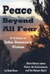 Peace Beyond All Fear: A Tribute to John Denver's Vision - Hank Bruce, Tomi Jill Folk
