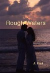 Rough Waters - J.L. Paul