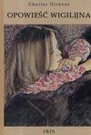 Opowieść Wigilijna - Charles Dickens, Krystyna Tarnowska