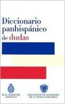Diccionario Panhispánico de Dudas - Santillana Ediciones Generales, Real Academia Española, Santillana Ediciones Generales