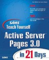 Sams Teach Yourself Active Server Pages 3.0 in 21 Days - Scott Mitchell