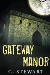 Gateway Manor - G. Stewart