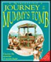 Incredible Journey to the Mummy's Tomb - Nicholas Harris