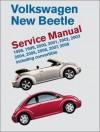 Volkswagen New Beetle: Service Manual : 1998, 1999, 2000, 2001, 2002, 2003, 2004, 2005, 2006, 2007, 2008, Including Convertible - Bentley Publishers