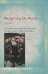 Reclaiming Our Roots, Volume 2: An Inclusive Introduction to Church History: From Martin Luther to Martin Luther King - Mark Ellingsen