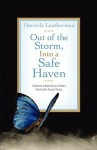 Out of the Storm, Into a Safe Haven - Dorinda Leatherman