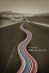 A Horse Named Sorrow - Trebor Healey