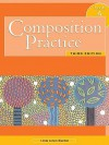 Composition Practice, Book 4: A Text for English Language Learners, Third Edition - Linda Lonon Blanton