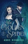 The Golden Spider (The Elemental Web Series) (Volume 1) - Anne Renwick