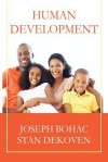 Human Development - Stan DeKoven, Joseph Bohac