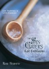 The Sin Eater's Last Confessions: Lost Traditions of Celtic Shamanism - Ross Heaven