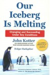 Our Iceberg Is Melting - John P. Kotter