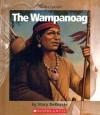 The Wampanoag - Stacy DeKeyser