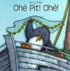 A Ohe Pit! Ohe Fr Penguin Pete - Marcus Pfister