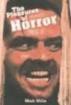 The Pleasures of Horror - Matt Hills