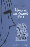 Paul a un travail d'été - Michel Rabagliati