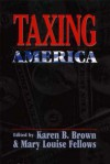 Taxing America - Glenda Russell, Mary Fellows