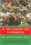 A Season In Stripes - Michael Tanner