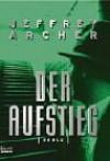 Der Aufstieg - Jeffrey Archer