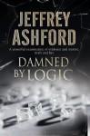 Damned by Logic - Jeffrey Ashford