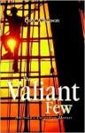 The Valiant Few - Dave Wilkinson