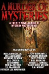 A Murder of Mysteries: A Twenty-Novel eBook Bundle of Mystery and Suspense - Bill Crider, Ed Gorman, William Bayer, Robert J. Randisi, T.J. MacGregor, Bill Pronzini, Dave Pedneau, David Niall Wilson, Patricia Lee Macomber, Raymond Benson