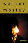 The Man in My Basement: A Novel - Walter Mosley