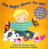 The Right Shoes for Me - Margaret Wang, Rosalinda Kightley