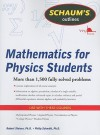 Schaum's Outline of Mathematics for Physics Students (Schaum's Outline Series) - Robert Steiner, Philip Schmidt