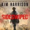 Sideswiped (The Peri Reed Chronicles 0.5) - Kim Harrison, January LaVoy