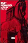 Soviet Propaganda as a Foreign Policy Tool - Marian Leighton