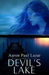 Devil's Lake - Aaron Paul Lazar