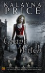 Grave Witch - Price Kalayna