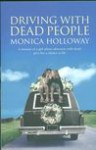 Driving with Dead People - Irvine Welsh, Monica Holloway