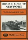 Branch Lines to Newport (IOW): from Ryde, Sandown, Ventnor West, Freshwater & Cowes - Vic Mitchell, Keith Smith