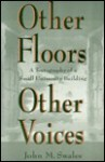Other Floors, Other Voices: A Textography of a Small University Building - John M. Swales
