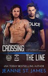 Crossing the Line: A Dirty Angels MC/Blue Avengers MC Crossover - Jeanne St. James