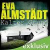 Kalter Grund (Pia Korittki 1) - Audible GmbH, Eva Almstädt, Anne Moll