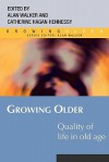 Quality of Life in Old Age - Alan Walker, Catherine Hagan Hennessy