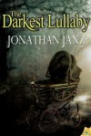 The Darkest Lullaby - Jonathan Janz