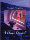 A House Divided (Five Star Expressions) - Sydell Voeller