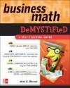 Business Math Demystified - Allan G. Bluman