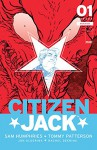 Citizen Jack #1 - Sam Humphries, Tommy Patterson